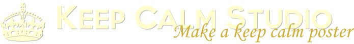 Free Keep Calm generator...Keep Calm Studio - Make a keep calm poster