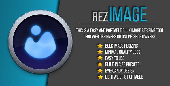 RezImage - Easy Bulk Image Resizing . RezImage has features such as High Resolution: Yes, Compatible OS Versions: Windows XP, Windows Vista, Windows 7, Windows 8 Desktop, Windows 8 Metro, Application Runtime: .NET 4