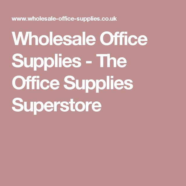 Wholesale Office Supplies - The Office Supplies Superstore