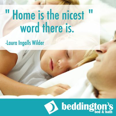 #Home is the nicest word there is... #Quotes #Family http://www.Beddingtons.com