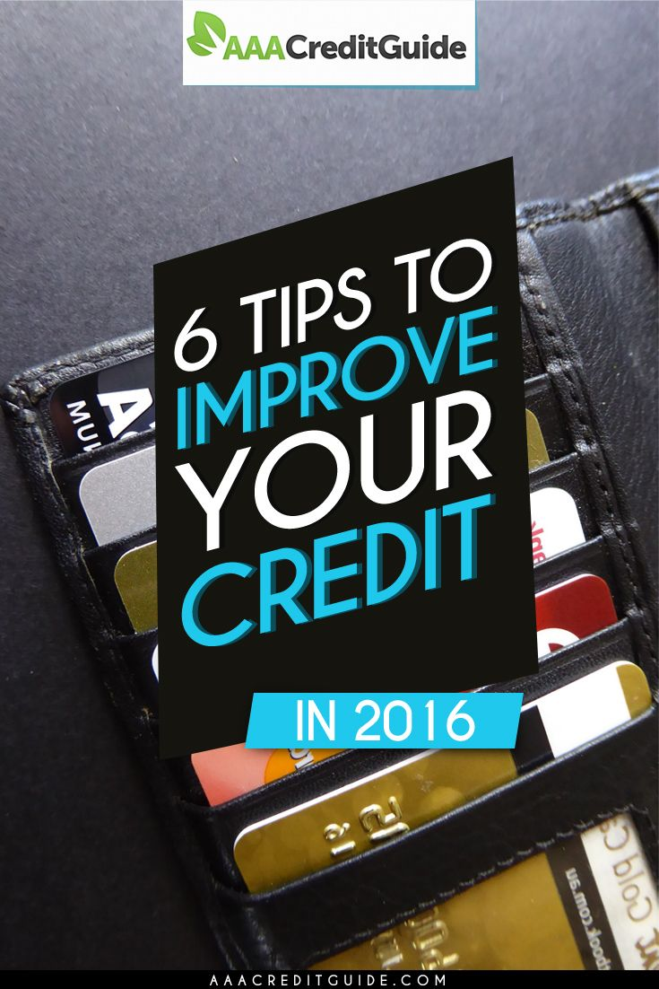 6 Tips to Improve Your Credit in 2016