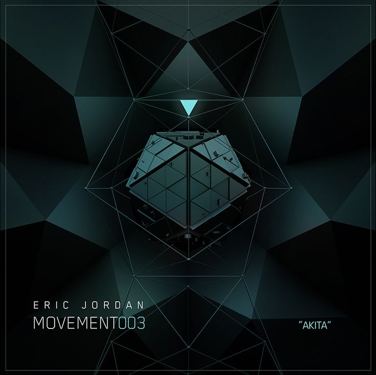 "Cover Art - Eric Jordan ""AKITA"" [Movement 003] #cover #design #futuristic  https://soundcloud.com/ericjordan/eric-jordan-movement003-akita"