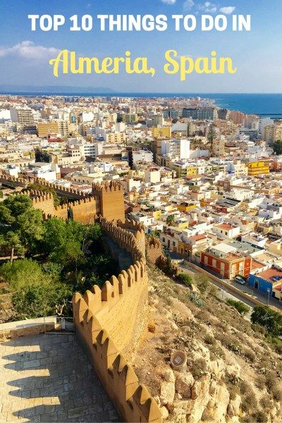 Top 10 Things to Do in Almeria City, Spain. Almeria, Spain, has so many things to do. Here's 10 of them! #almeria #spain #alcazaba