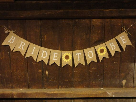 bride to be banner bride to be bunting garland engagement sunflower bridal shower decor wedding sunflower burlap banner photo prop - Shower Ideas
