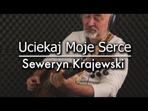 Seweryn Krajewski  Uciekaj Moje Serce  Igor Presnyakov  fingerstyle guitar cover