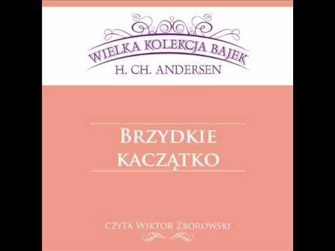 Wielka Kolekcja Bajek * Hans Christian Andersen * Brzydkie Kaczątko * cz...