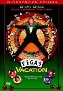 Vegas Vacation - The Griswold family hits the road again for a typically ill-fated vacation this time to the glitzy mecca of slots and showgirls Las Vegas.