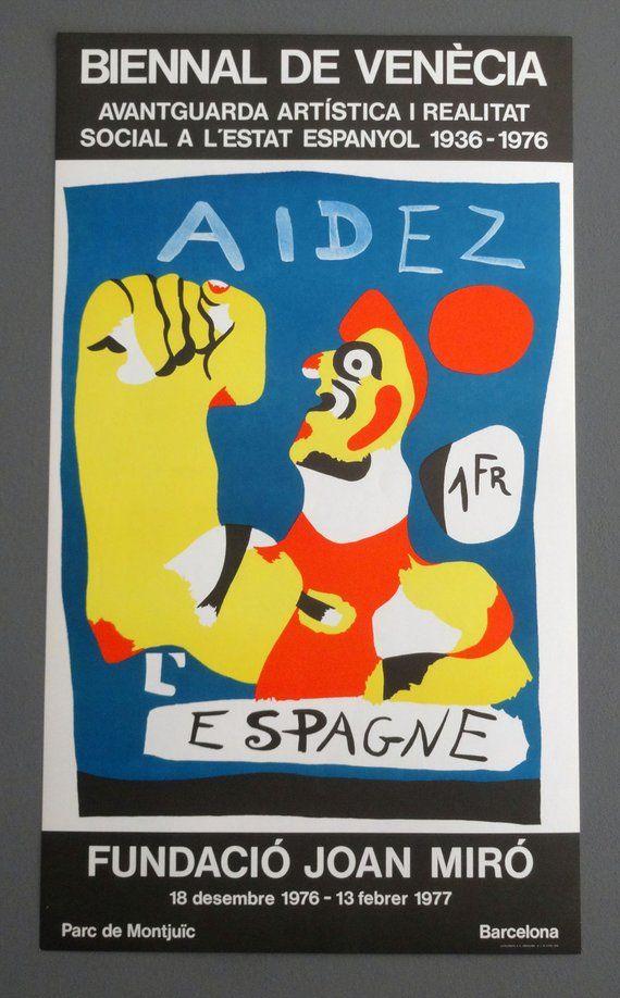 Exhibition Poster Joan Miro Barcelona 1976 Vintage Afiche Aidez Espagne Spain Civil War Venice Biennale Joan Miro Joan Miro Paintings Exhibition Poster