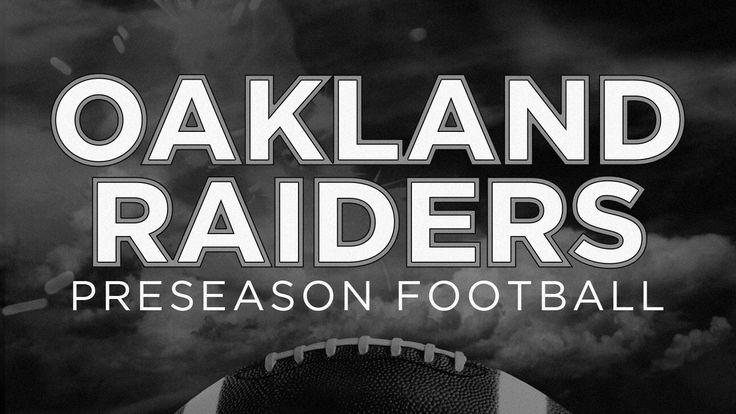 Oakland, Aug 31: Oakland Raiders Preseason Football