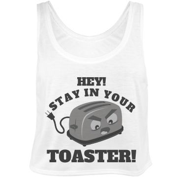 Funny Stay In Your Toaster #ColorGuard Crop Top for #marchingband camp, color guard practice or a fun gift.