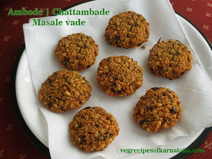 Masala vada or masale vade recipe explained with step by step pictures. Masala vada or masale vade is a popular snacks or fritters recipe from Karnataka. Masala vada is also known as chattambade or ambode in Karnataka. Masala vada or masale vade is prepared using split gram dal or chana dal and few other spices.