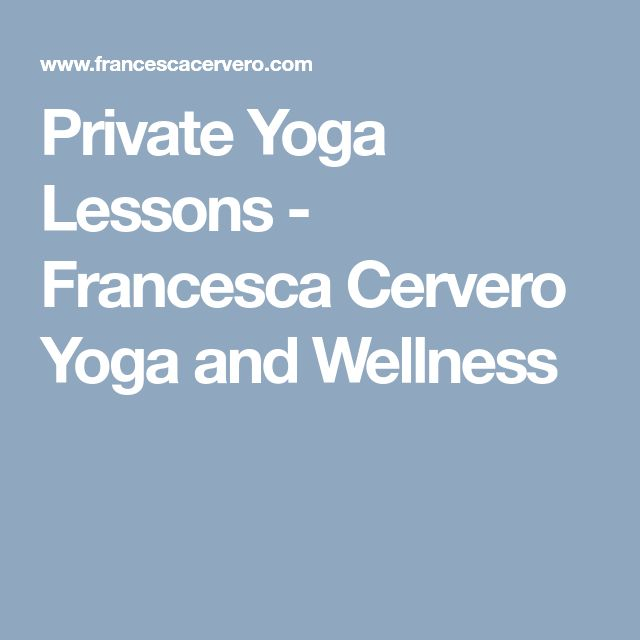 Private Yoga Lessons - Francesca Cervero Yoga and Wellness