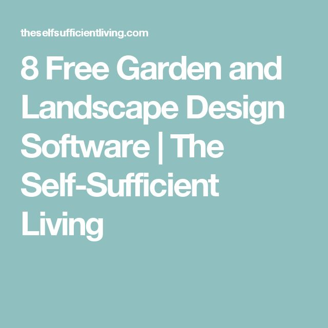 8 Free Garden And Landscape Design Software | The Self Sufficient Living Part 67