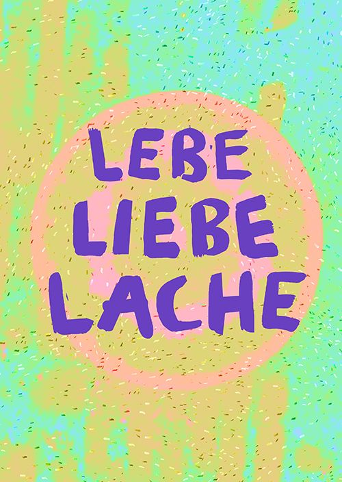 Lebe Liebe Lache
