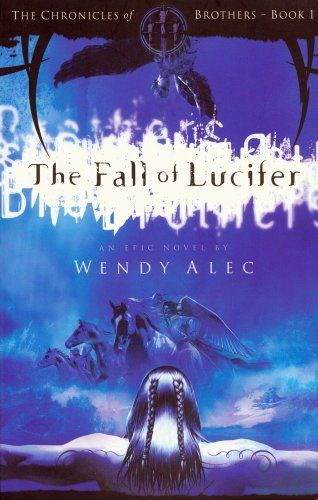 The Fall of Lucifer (The Chronicles of Brothers) by Wendy Alec, http://www.amazon.com/dp/0955237777/ref=cm_sw_r_pi_dp_Jwr.pb1KZFKWS