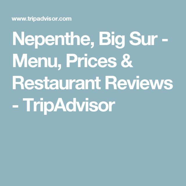 Nepenthe, Big Sur - Menu, Prices & Restaurant Reviews - TripAdvisor
