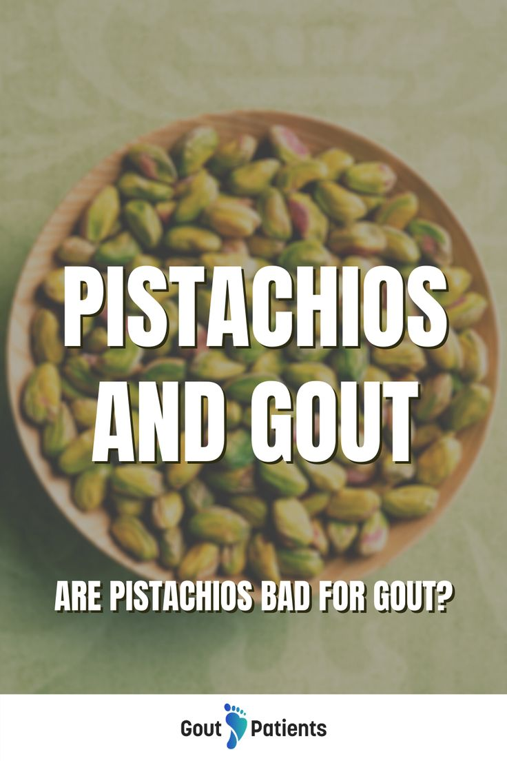 Pistachios and gout in 2020 Gout diet, Gout relief
