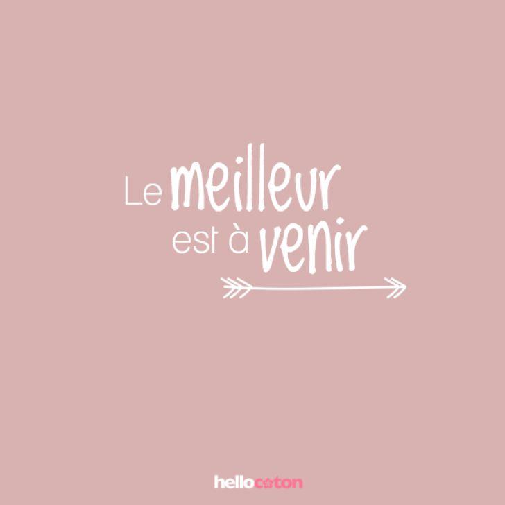 Le meilleur est à venir • Hellocoton.fr