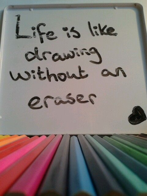 My own life quote.