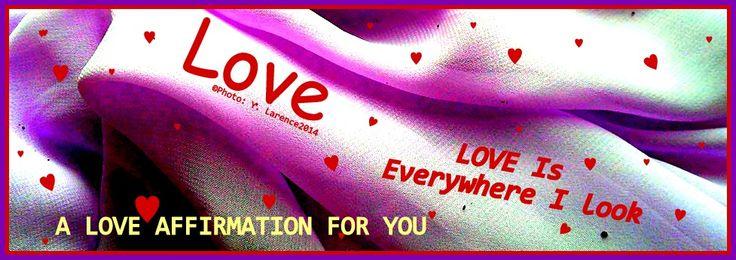 Pre #ValentinesDay  ♥ ♡  Positive Spiritual Affirmation ♡ ♥