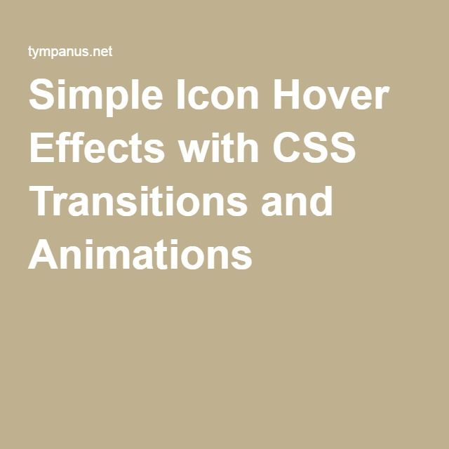 Simple Icon Hover Effects with CSS Transitions and Animations