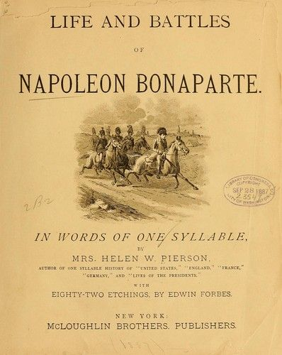 Life and battles of Napoleon Bonaparte by Helen W. Pierson