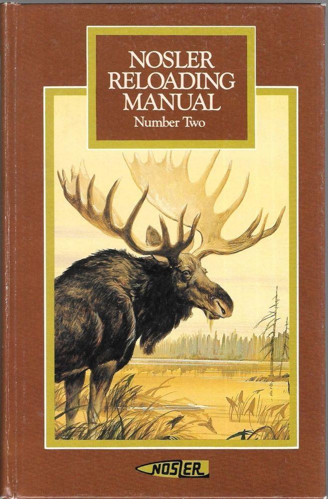 Nosler Reloading Manual Number Two 1981 Hardcover #Nosler