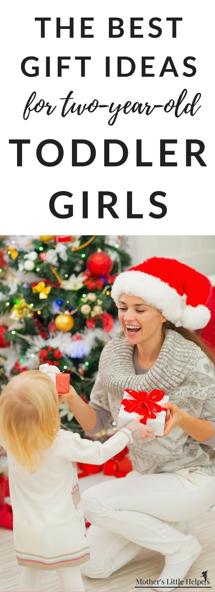 Christmas 2021 Todler Gift Ideas The Best Gifts For Toddler Girl The Best Toys For Two Year Old Girls April 2021 Toddler Girl Gifts Toddler Gifts Best Toddler Gifts