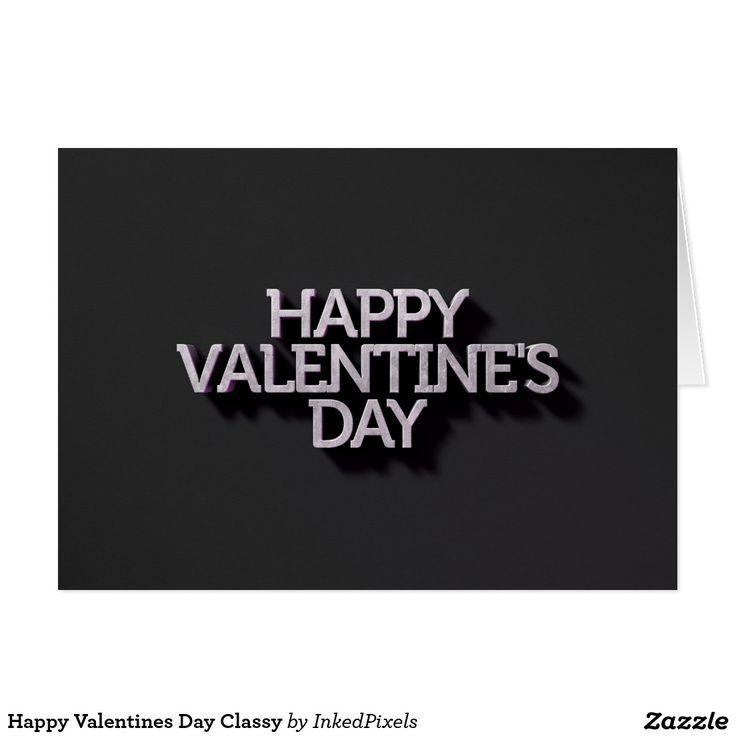 Happy Valentines Day Classy