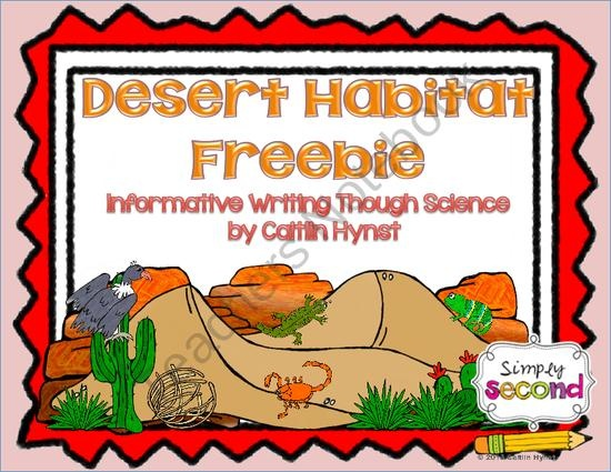 Animal Habitat Informative Writing Freebie (Desert Habitat) from Simply Second on TeachersNotebook.com (14 pages)  - Animal Habitat Informative Writing Freebie (Desert Habitat)