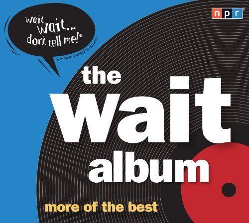 The Wait Album by NPR, http://www.amazon.com/dp/1611748623/ref=cm_sw_r_pi_dp_7oi2rb01420WJ