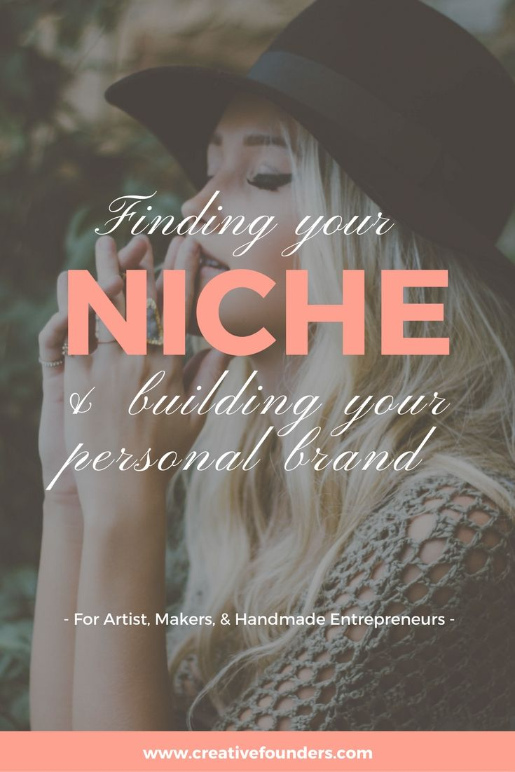 Finding your niche and building your personal brand