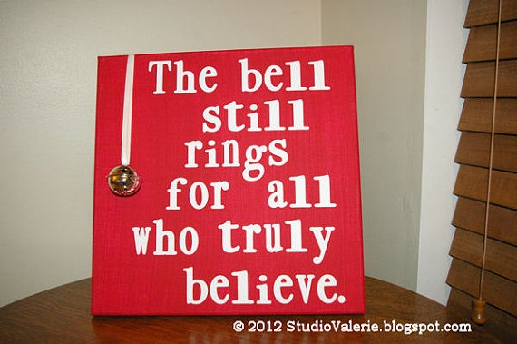 """""""The bell still rings for all who truly believe."""" - Polar Express. Love this movie :)"""