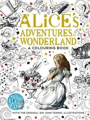 Fishpond NZ The Macmillan Alice Colouring Book Classic Books By Lewis Carroll Buy Online
