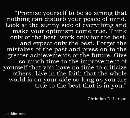 christian d. larson: Sayings, Life, Truth, Wisdom, Thought, Promise, Favorite Quotes, Be Strong