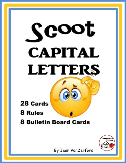 """Scoot CAPITAL LETTERS has 28 cards for students to write words needing capital letters ... Colorful Bulletin Board Posters name and describe four types of sentence and punctuation needed ... Teacher's Reference, Response Sheet, Answer Key, Award Certificates ... Grades 2-3-4-5 ... © Jean VanDerford, Thinking Guy © Yael Weiss ...""""Always something EXTRA"""" to help TEACH / REVIEW / PRACTICE skills in FUN ways."""