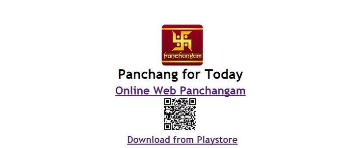 Now you can view FREE panchang, just go to http://panchang.click/. You can find more services like hindu calendar, karan, sun rashi, yoga, sunrise, sunset, tithi, moon rashi, nakshatra and much more.