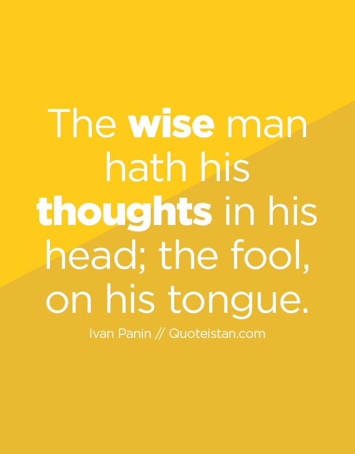 Best 25+ Wise Man Quotes Ideas On Pinterest