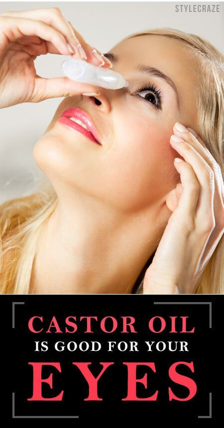6 Amazing Benefits Of Castor Oil For Your Eyes