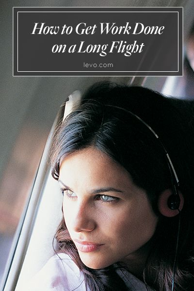 How to stay productive on a long flight www.levo.com #millennials
