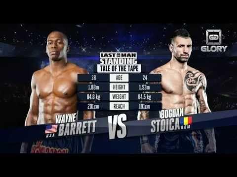 GLORY Last Man Standing - Wayne Barrett vs Bogdan Stoica (Full Video)