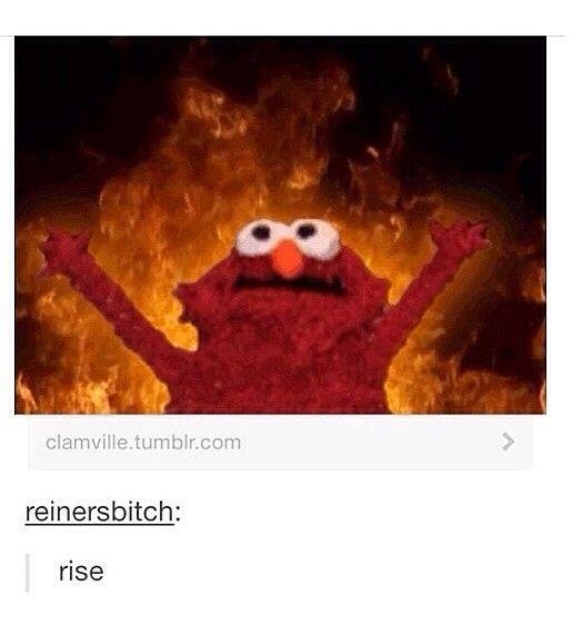 Rise my demon army rise - elmo