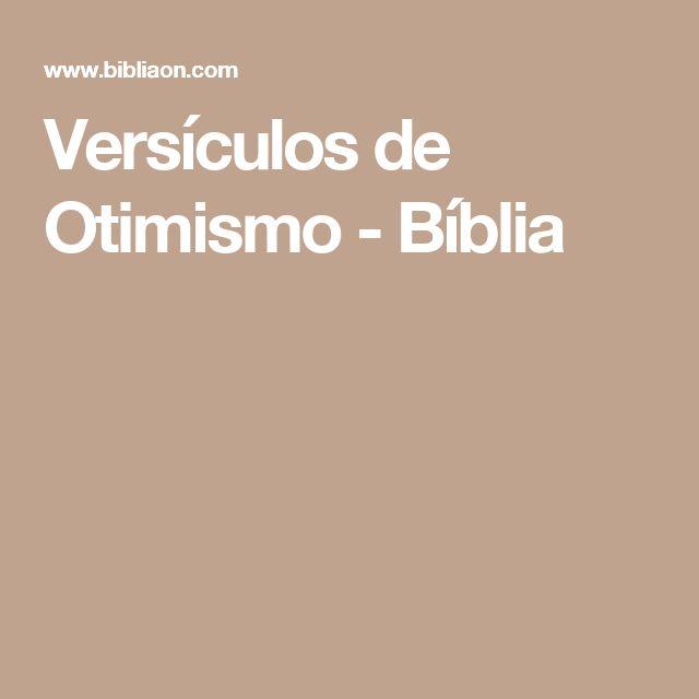 Versículos de Otimismo - Bíblia