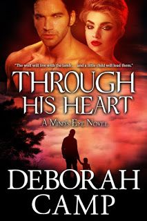 Romance Novel Giveaways: Through His Heart by Deborah Camp ♥ Book Tour & GIVEAWAY ♥ (Paranormal Romantic Suspense)