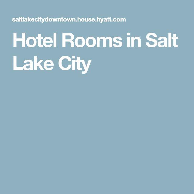 Hotel Rooms in Salt Lake City