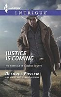 Justice Is Coming by Delores Fossen - FictionDB