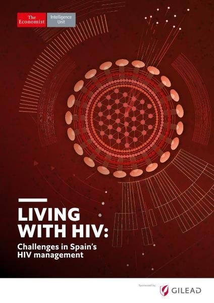 The Economist (Intelligence Unit) — Living with HIV Challenges in Spain's HIV management (2017)