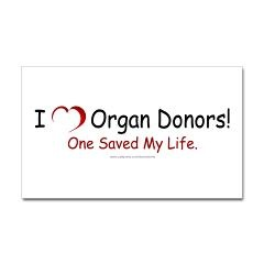 Organ Donor Saved My Life Rectangle Sticker > I Love (Heart) Organ Donors > Marsha's Coffee Shop