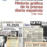 Historia gráfica de la prensa diaria española. No es exclusivamente tipografía, pero no viene mal