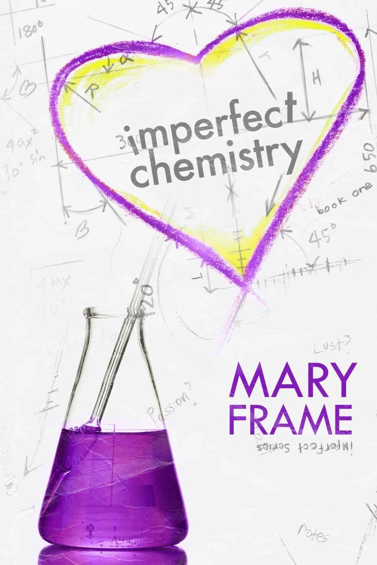 Imperfect Chemistry (imperfect Series Book 1), Mary Frame  Amazon